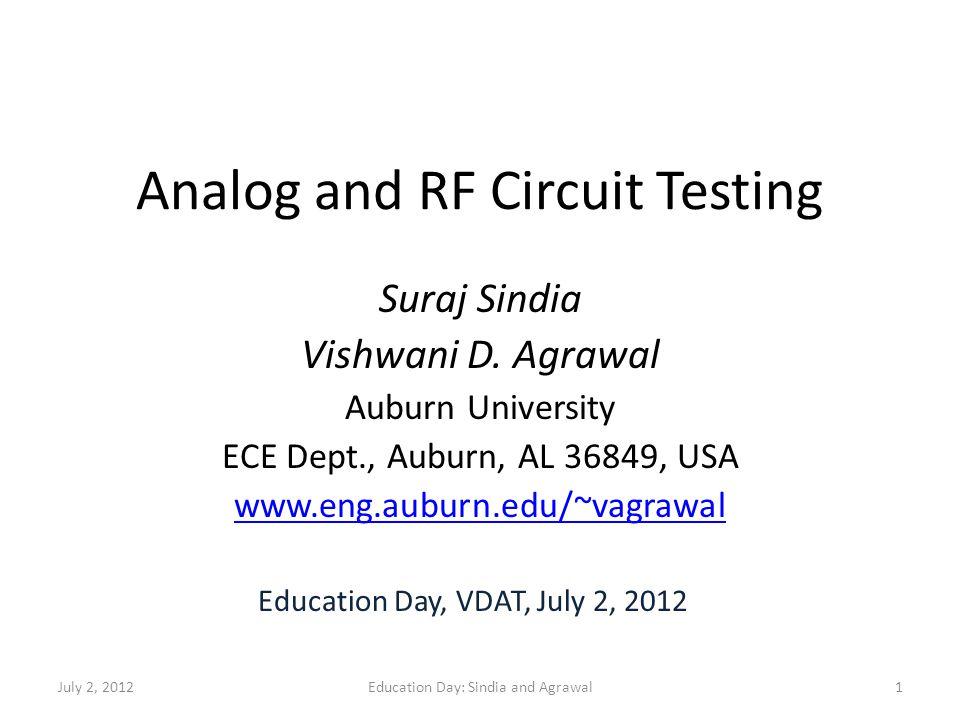 Analog and RF Circuit Testing Suraj Sindia Vishwani D.