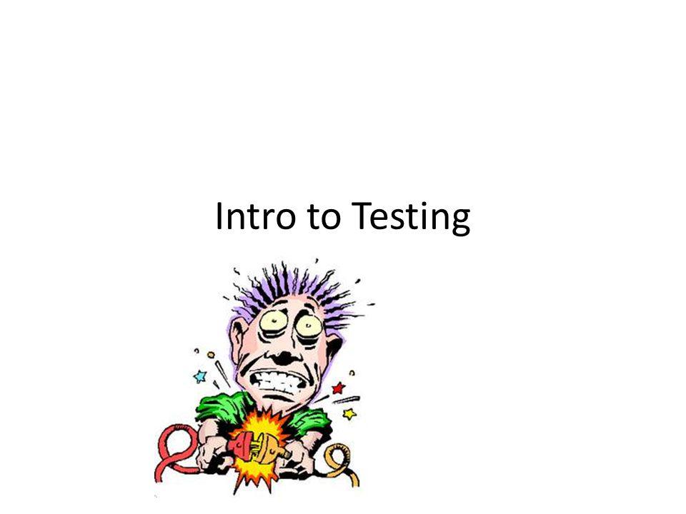 Intro to Testing