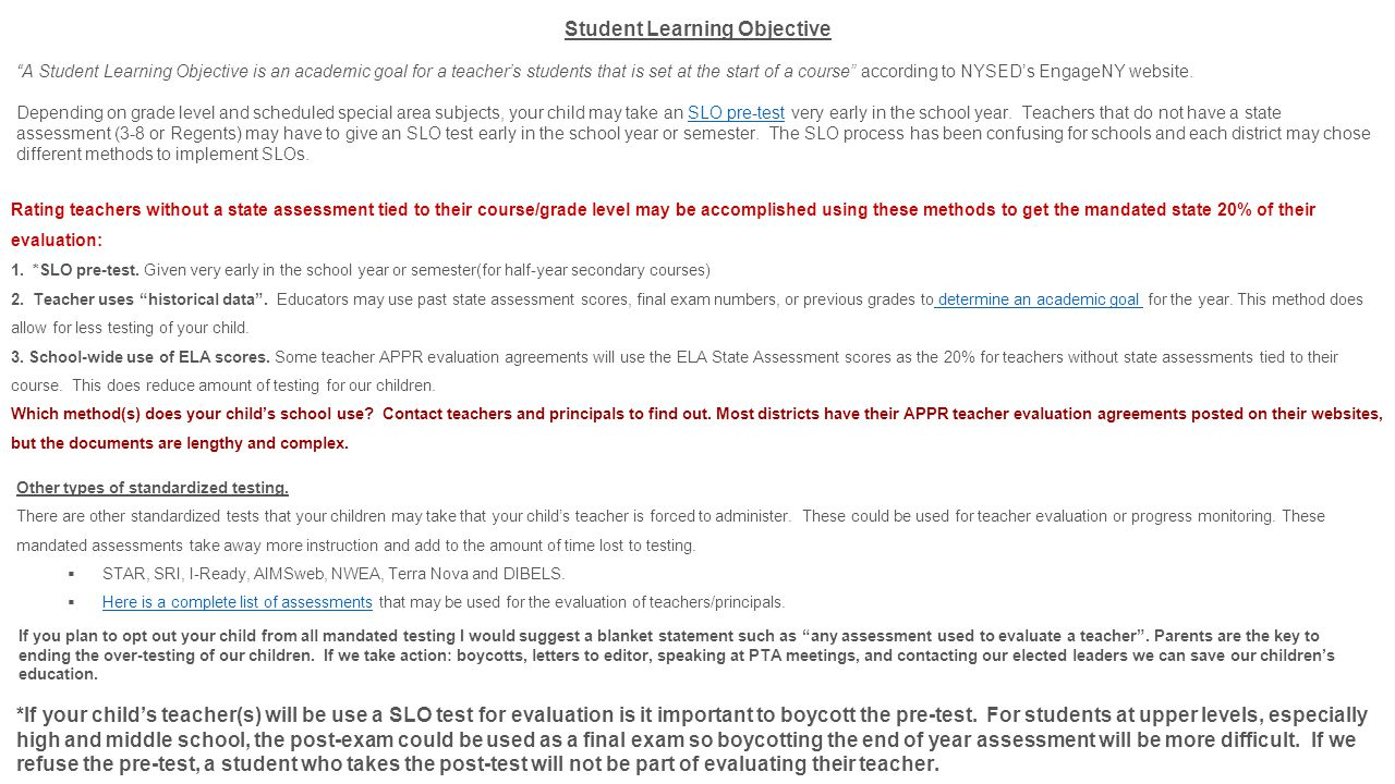 Student Learning Objective A Student Learning Objective is an academic goal for a teachers students that is set at the start of a course according to NYSEDs EngageNY website.