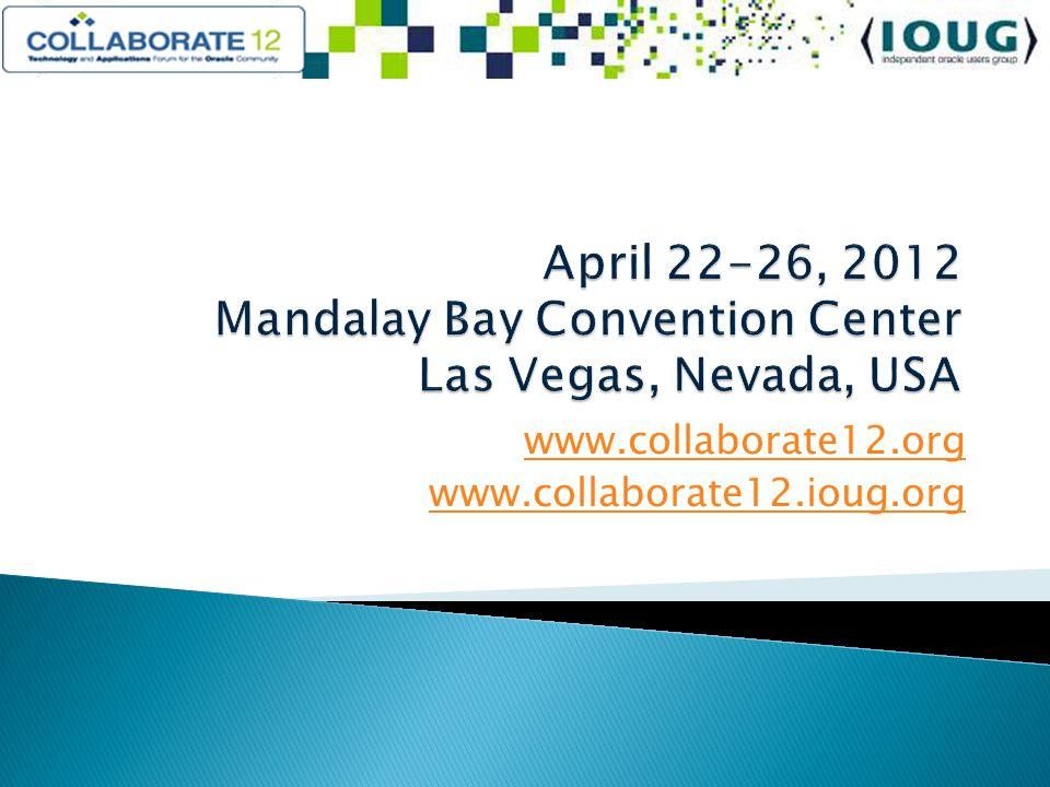 www.collaborate12.org www.collaborate12.ioug.org