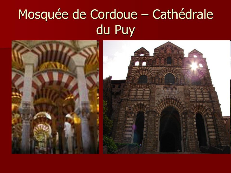 Mosquée de Cordoue – Cathédrale du Puy
