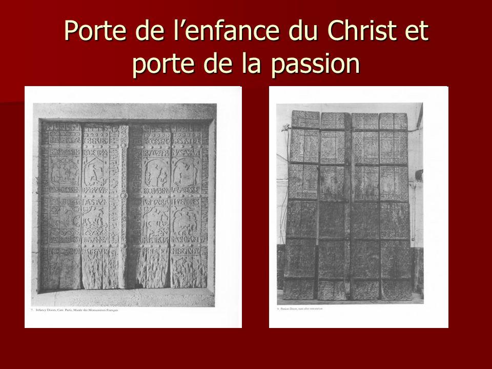 Porte de lenfance du Christ et porte de la passion
