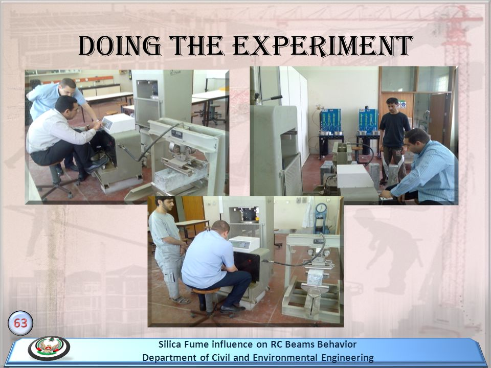 Doing the Experiment Silica Fume influence on RC Beams Behavior Department of Civil and Environmental Engineering