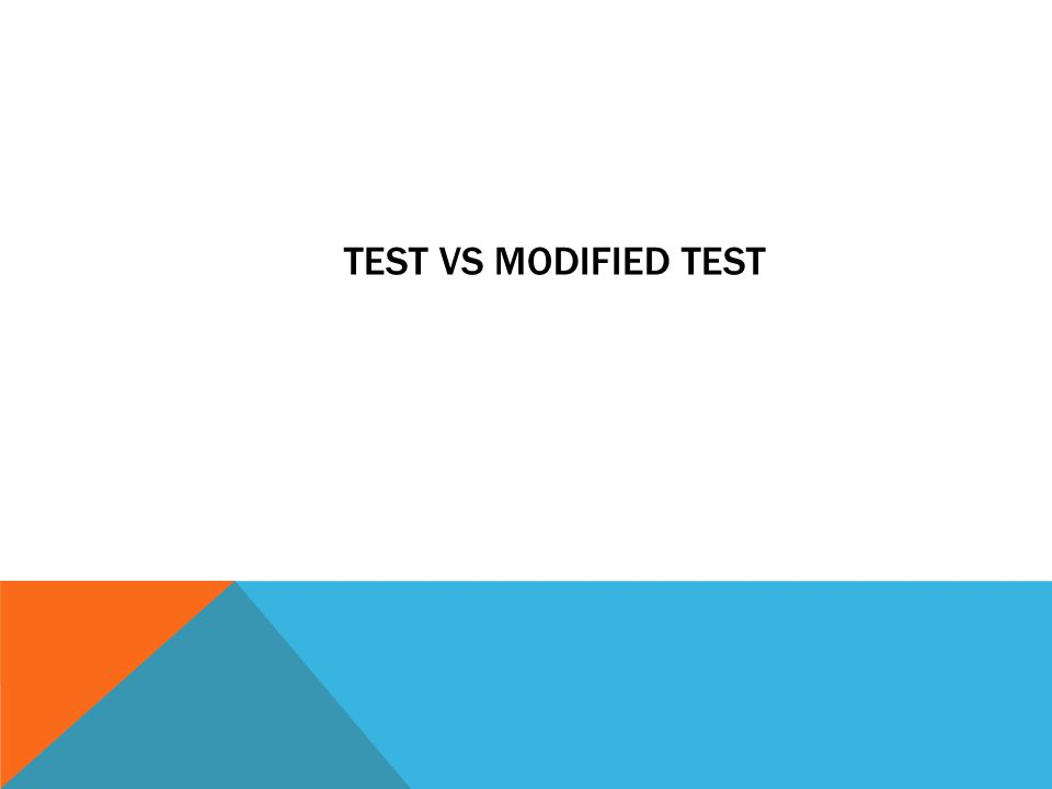 TEST VS MODIFIED TEST