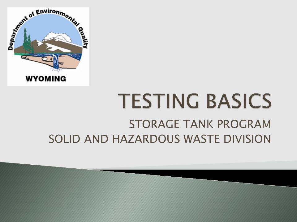 STORAGE TANK PROGRAM SOLID AND HAZARDOUS WASTE DIVISION