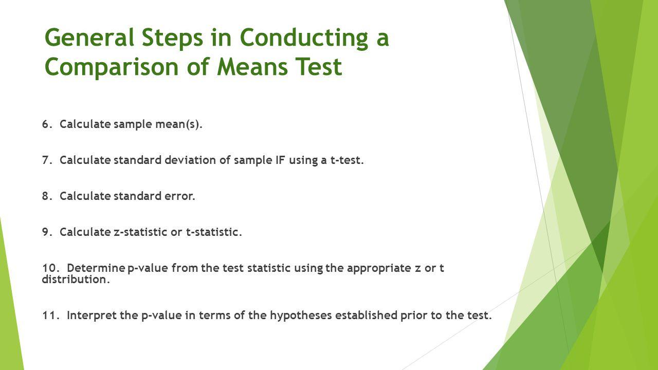One Sample t-test: Motivating Question Do Duke MEM students walk more than 10 miles a week on average.