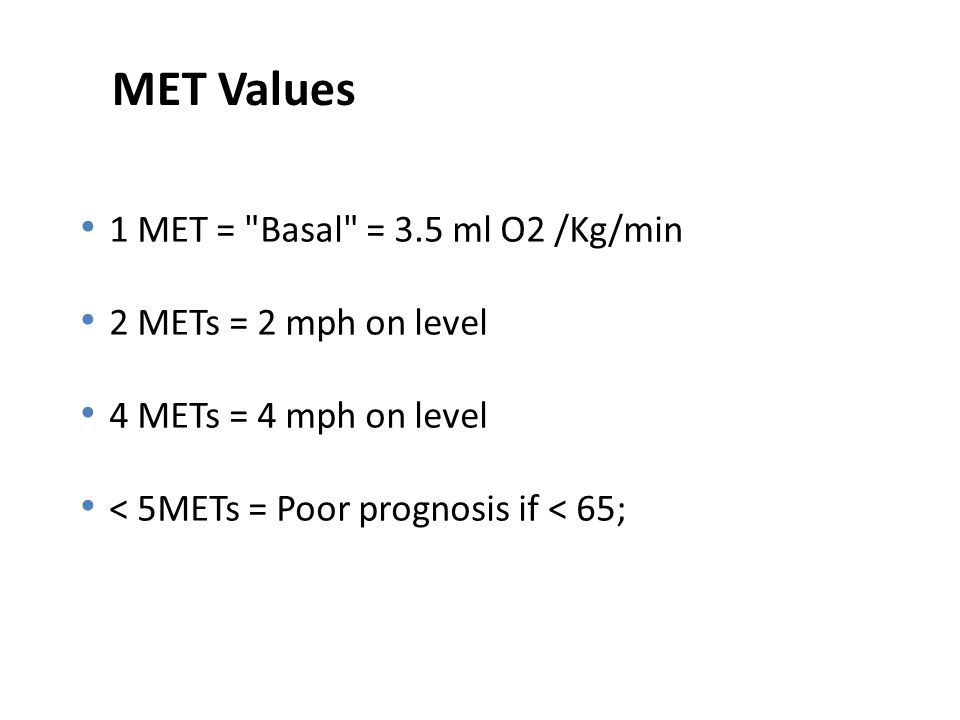 MET Values 1 MET =