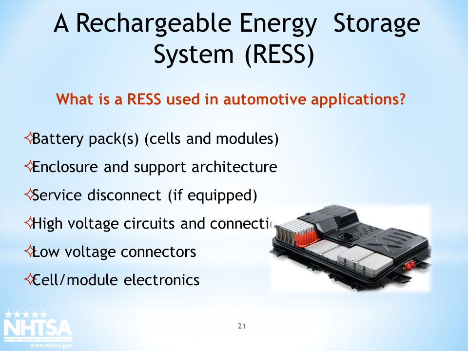 Battery pack(s) (cells and modules) Enclosure and support architecture Service disconnect (if equipped) High voltage circuits and connections Low volt
