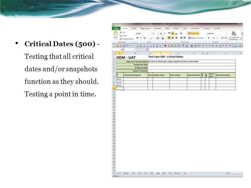 Critical Dates (500) - Testing that all critical dates and/or snapshots function as they should.