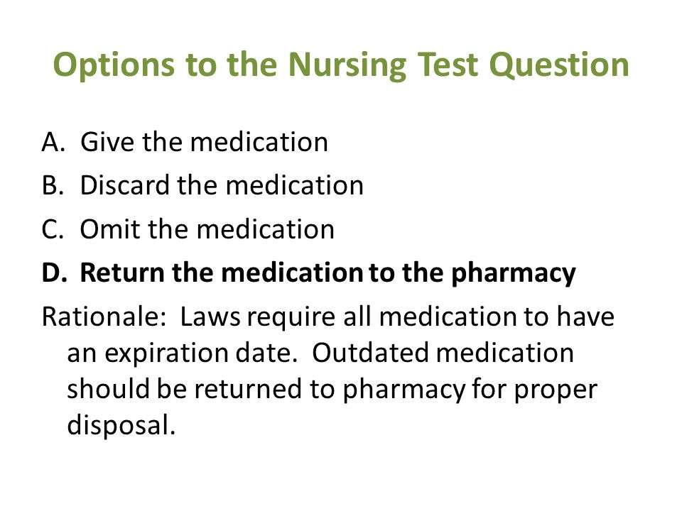 Options to the Nursing Test Question A.