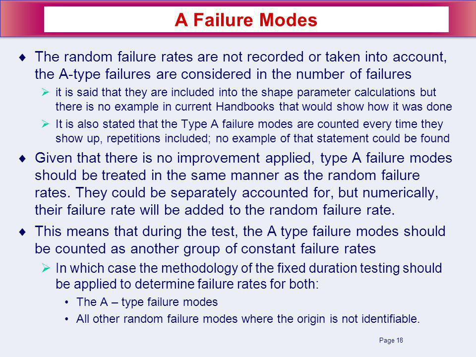 Page 18 The random failure rates are not recorded or taken into account, the A-type failures are considered in the number of failures it is said that
