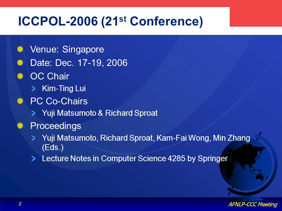 Knowledge & Language Engineering, POSTECH AFNLP-CCC Meeting 2 ICCPOL-2006 (21 st Conference) Venue: Singapore Date: Dec.