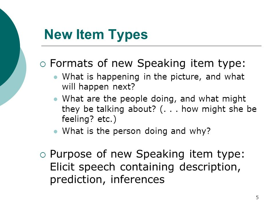 6 Sample of New Speaking Item Type What are the people doing, and what might the man be saying to the boy?