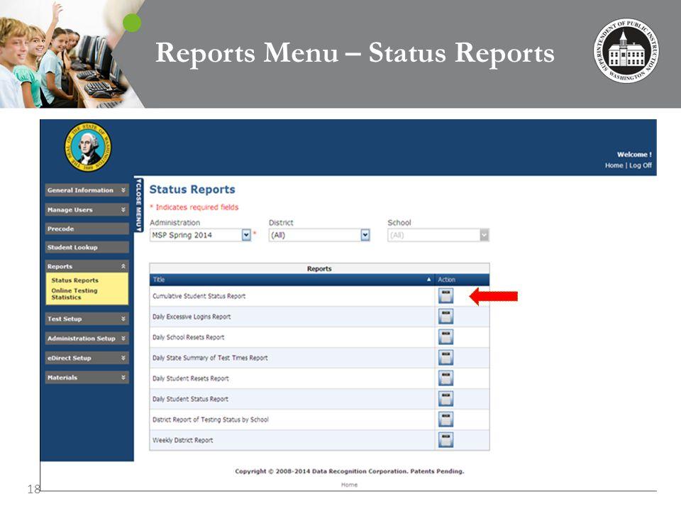 18 Reports Menu – Status Reports