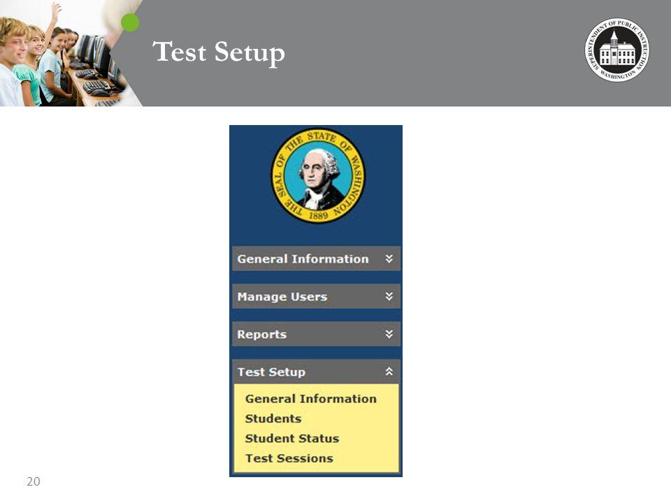 20 Test Setup