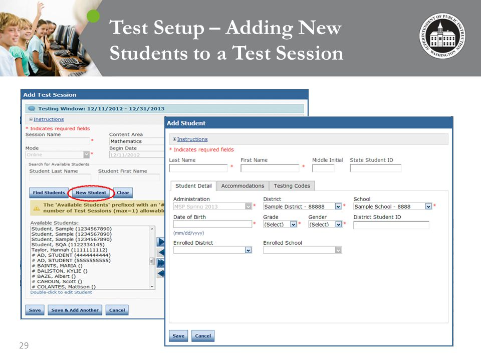 29 Test Setup – Adding New Students to a Test Session