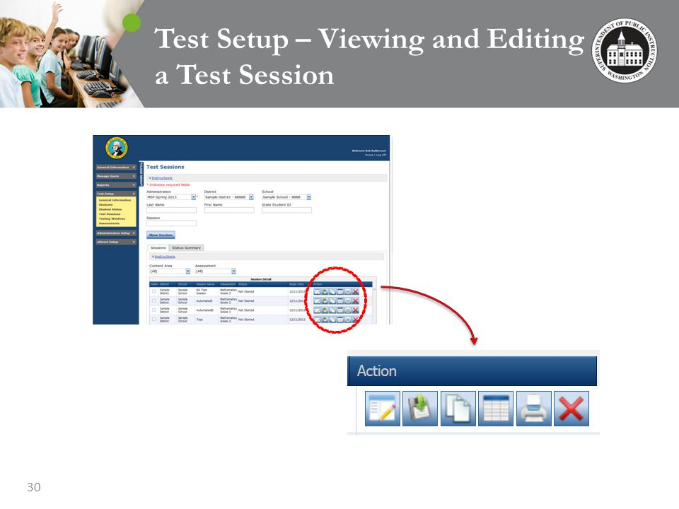 30 Test Setup – Viewing and Editing a Test Session