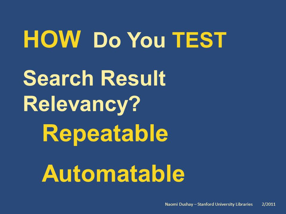HOW Do You TEST Search Result Relevancy.