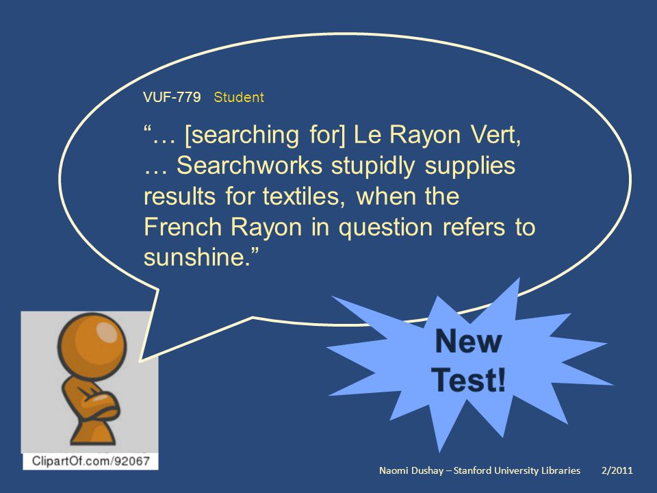 VUF-779 Student … [searching for] Le Rayon Vert, … Searchworks stupidly supplies results for textiles, when the French Rayon in question refers to sunshine.