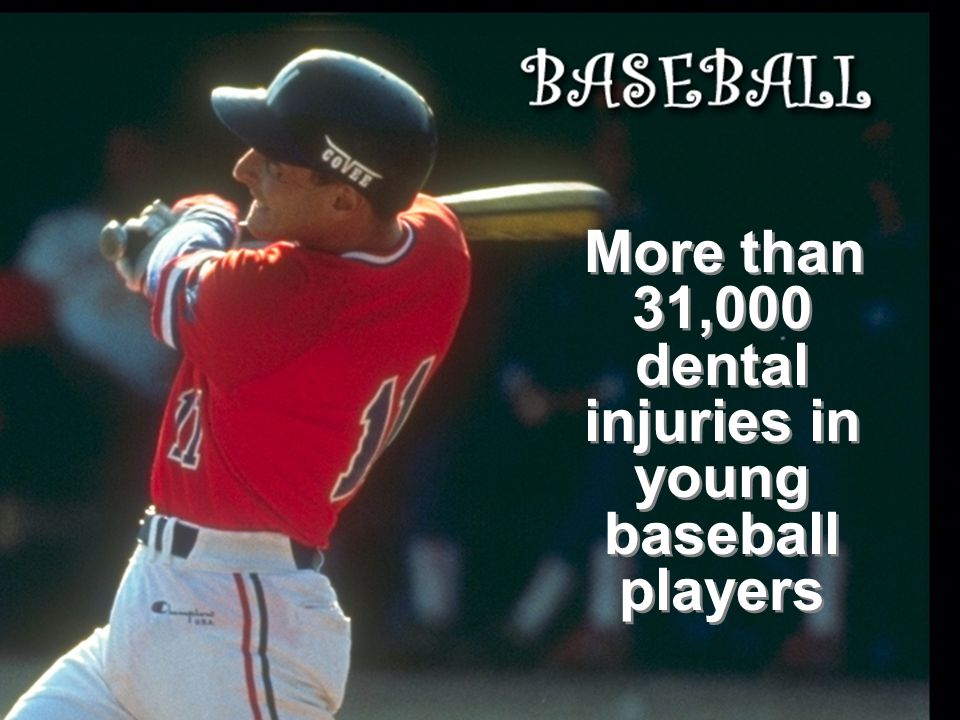 More than 31,000 dental injuries in young baseball players
