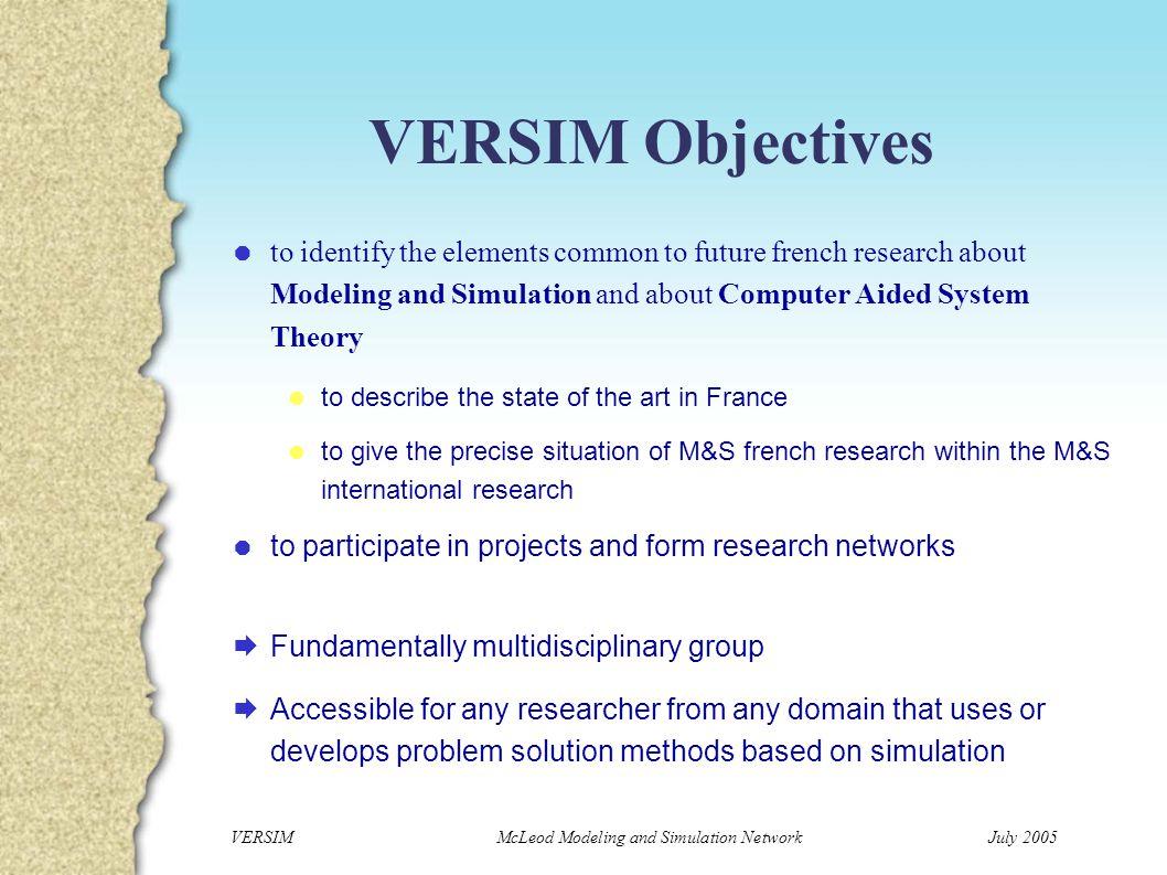 VERSIM McLeod Modeling and Simulation NetworkJuly 2005 Membership Leaders Pr.