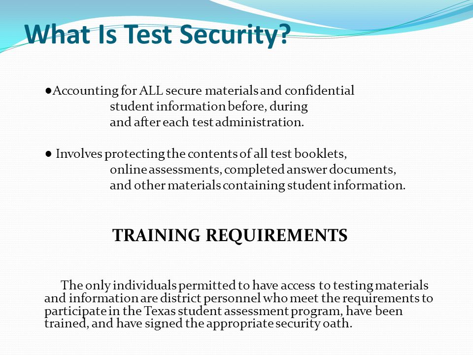 Who Is This Test Security Training For.Any D.I.S.D.
