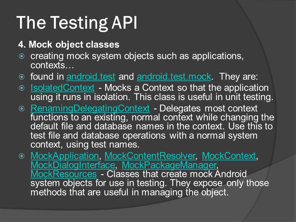 The Testing API 4.