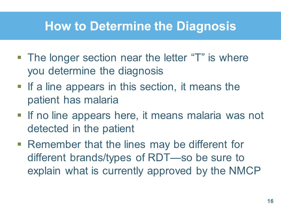 How to Determine the Diagnosis The longer section near the letter T is where you determine the diagnosis If a line appears in this section, it means t
