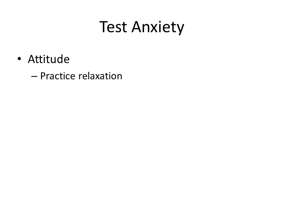Test Anxiety Attitude – Set yourself up for success