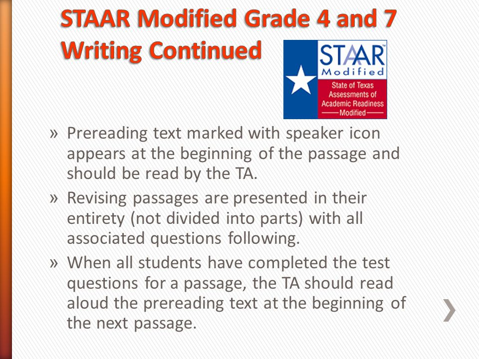 » Prereading text marked with speaker icon appears at the beginning of the passage and should be read by the TA. » Revising passages are presented in