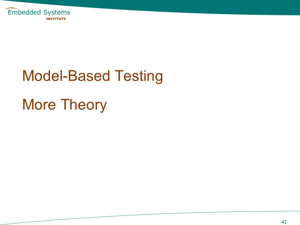 41 Model-Based Testing More Theory