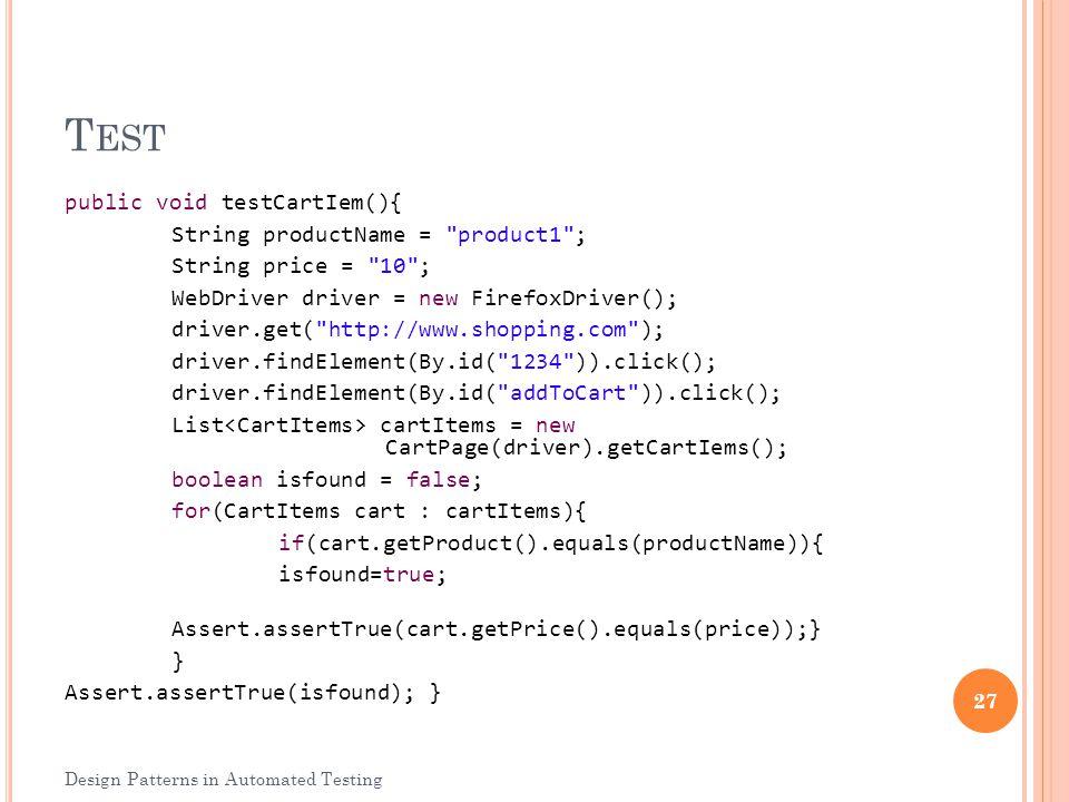 T EST public void testCartIem(){ String productName =