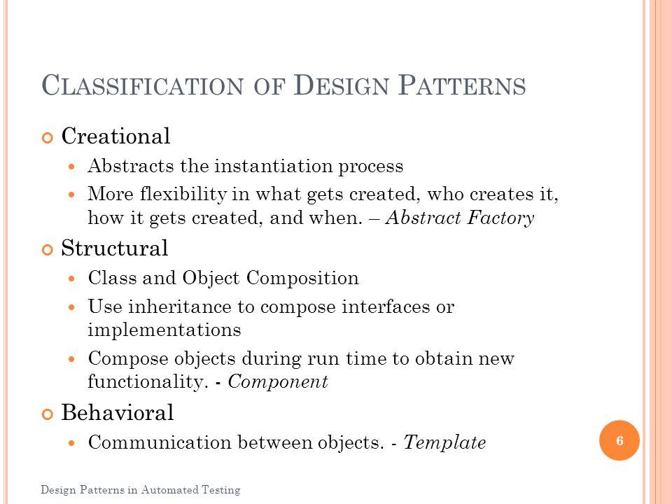T EMPLATE P ATTERN Behavioral Pattern A template method defines the program skeleton of an algorithm.