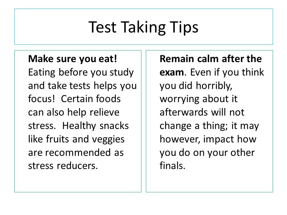 Test Taking Tips Read all of the directions carefully.