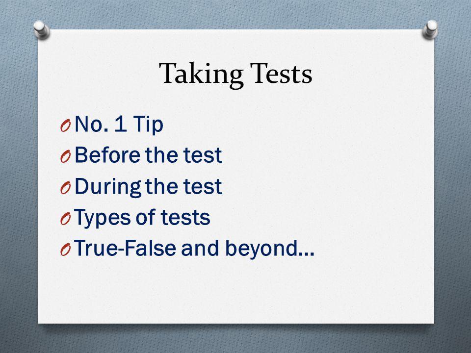 Taking Tests O No.