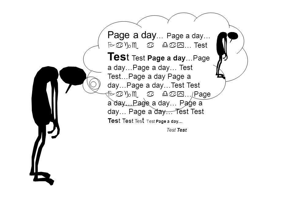 Page a day … Page a day… Page a day… Test Tes t Test Page a day…Page a day…Page a day… Test Test…Page a day Page a day…Page a day…Test Test Page a day… Page a day…Page a day… Page a day… Page a day… Test Test Test Test Tes t Test Page a day… Test
