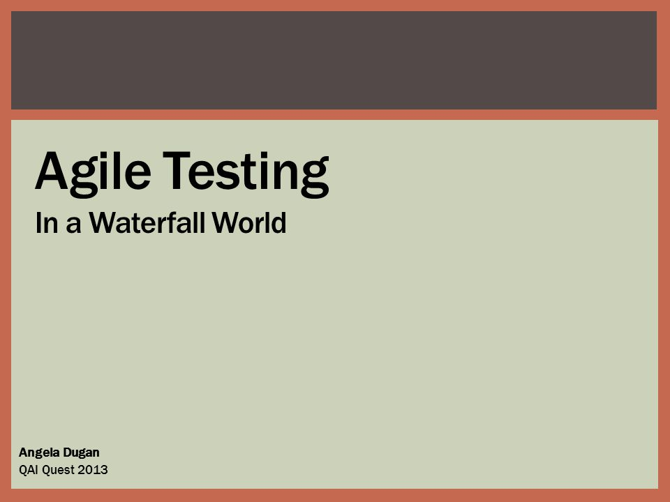 Agile for day-to-day dev/test activities Detect problems and continuously improve with Sprints Focus on Definition Of Done & delivering working software (a.k.a.