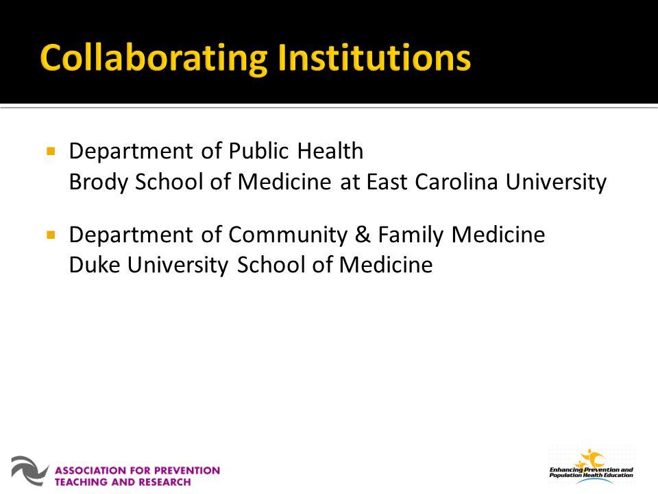 Department of Public Health Brody School of Medicine at East Carolina University Department of Community & Family Medicine Duke University School of M