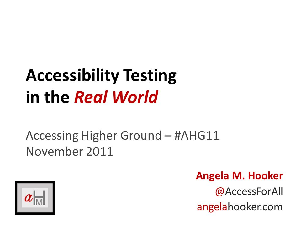 Real world fact: What is accessibility testing about.