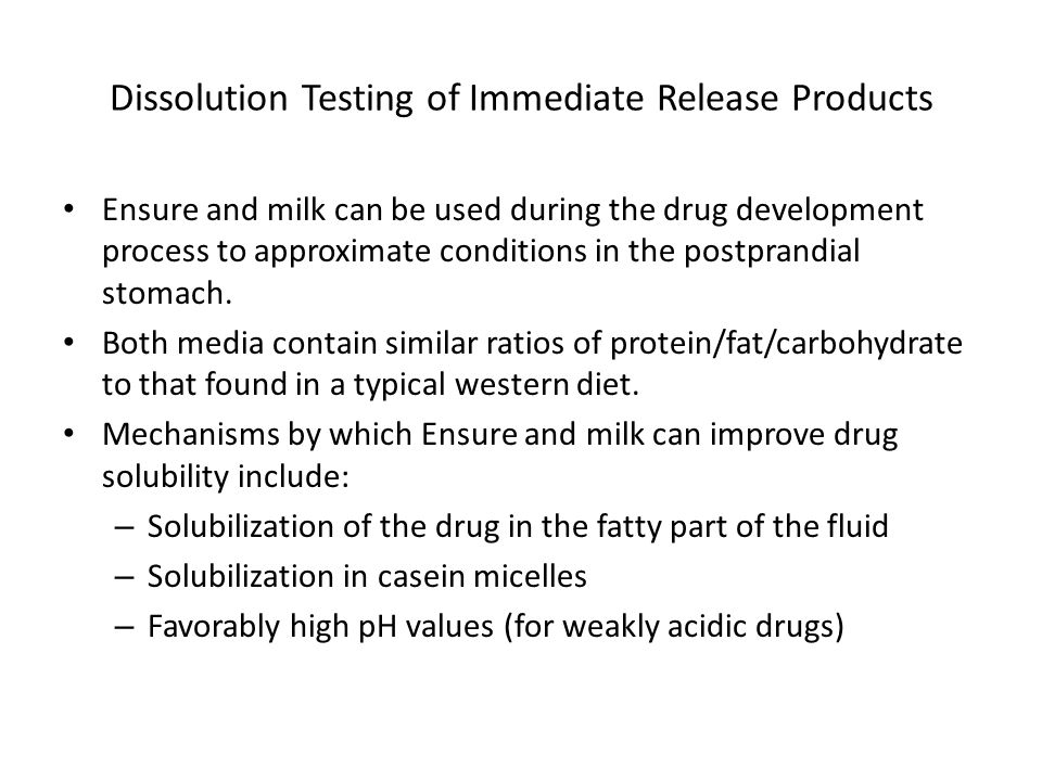 Ensure and milk can be used during the drug development process to approximate conditions in the postprandial stomach.