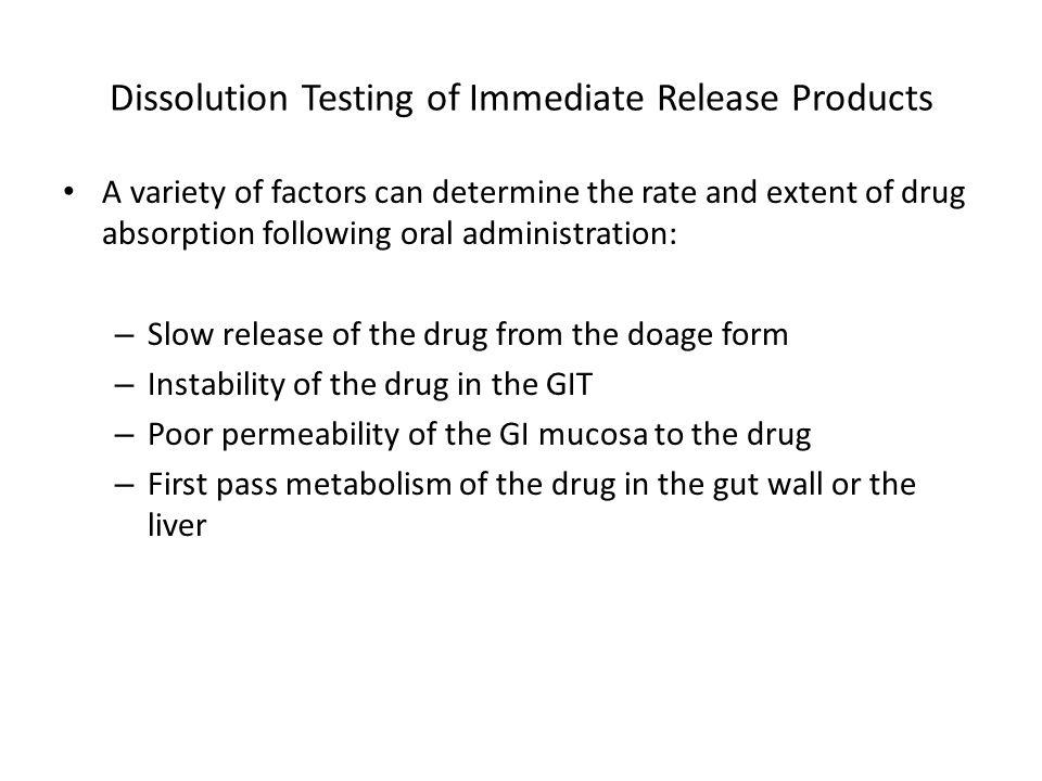 Dissolution Testing of Immediate Release Products Dissolution of Troglitazone