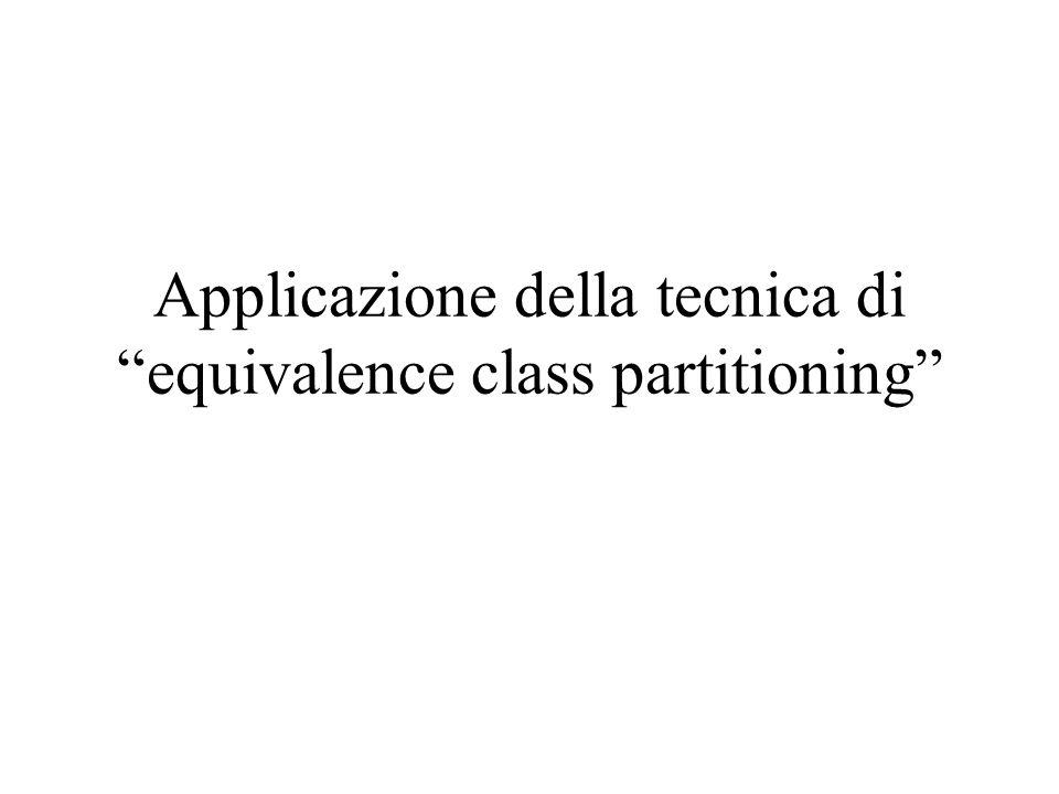 Applicazione della tecnica di equivalence class partitioning