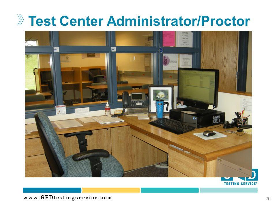 Test Center Administrator/Proctor 26