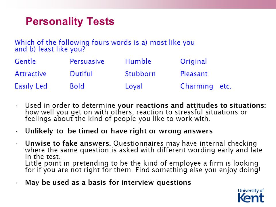Personality Tests Which of the following fours words is a) most like you and b) least like you.