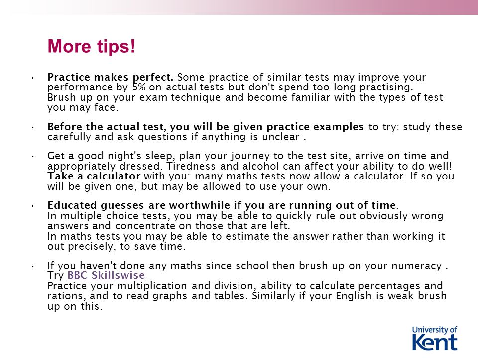 More tips. Practice makes perfect.
