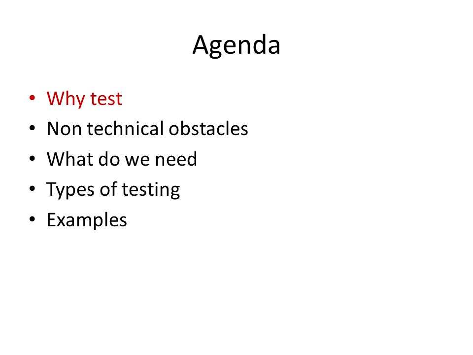 Why test? Confidence in code