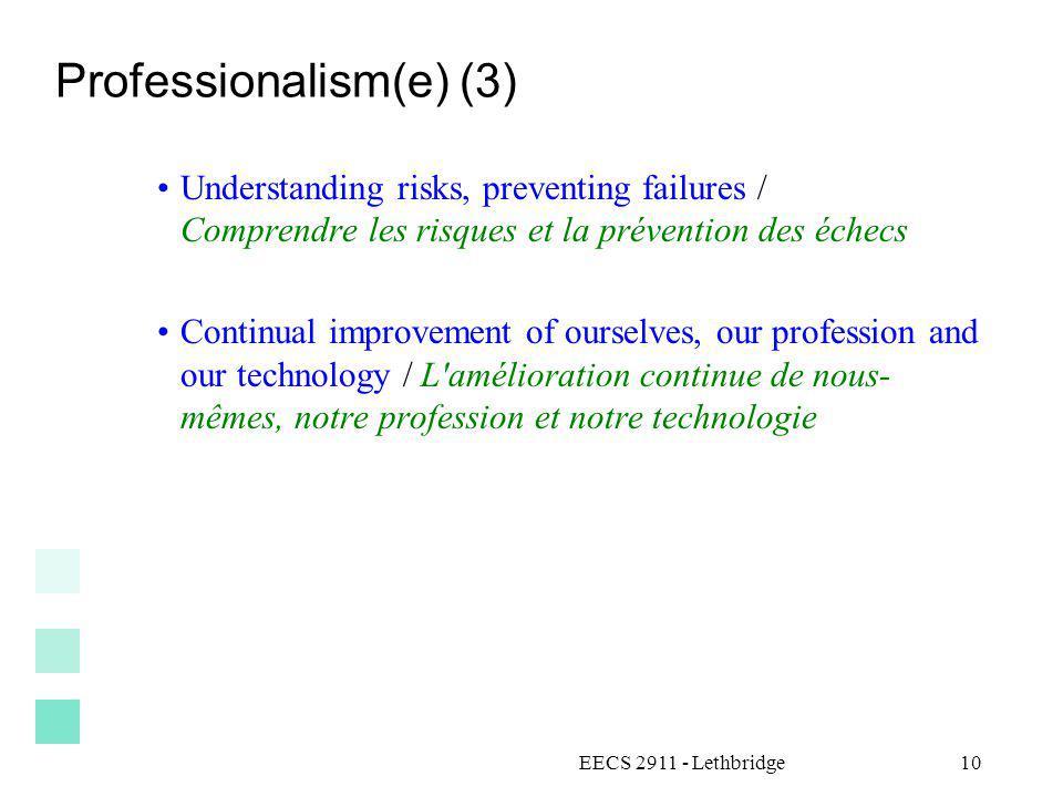 Professionalism(e) (3) Understanding risks, preventing failures / Comprendre les risques et la prévention des échecs Continual improvement of ourselve