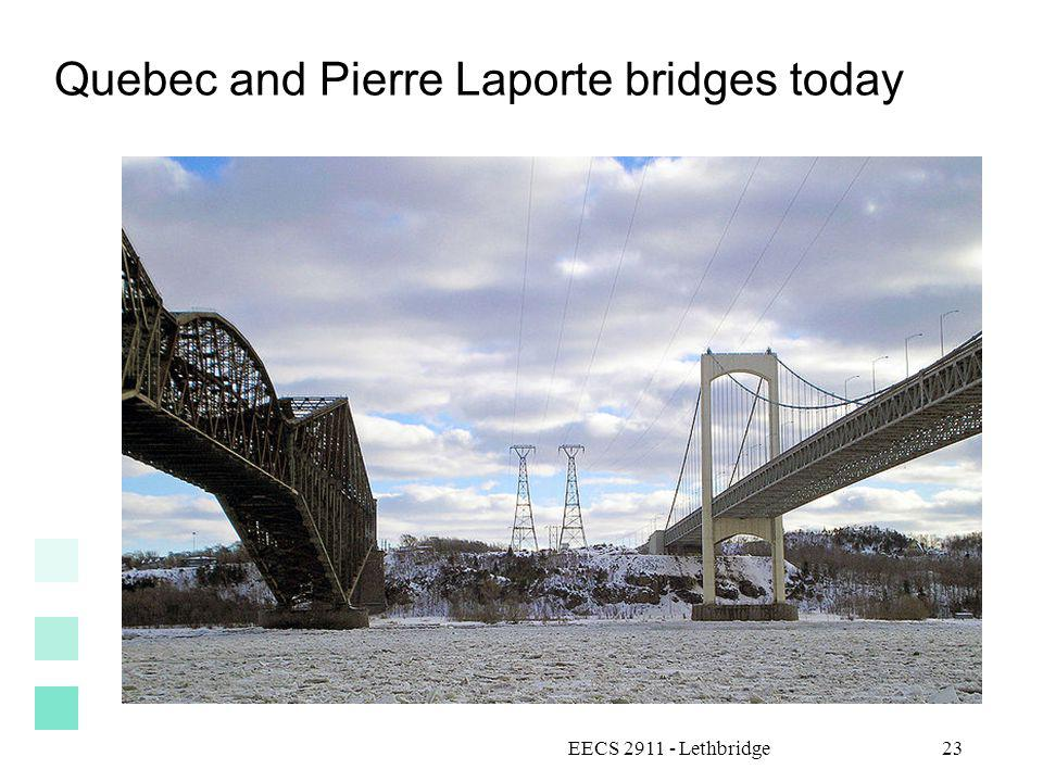 Quebec and Pierre Laporte bridges today EECS 2911 - Lethbridge23