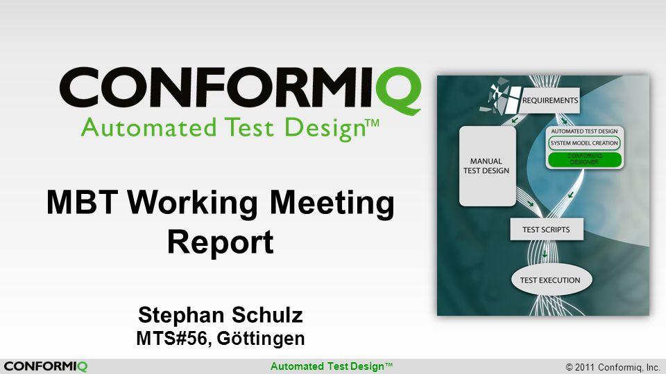 Automated Test Design © 2011 Conformiq, Inc.