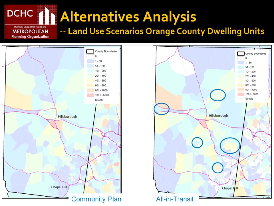 Alternatives Analysis -- Land Use Scenarios Orange County Dwelling Units Community PlanAll-in-Transit
